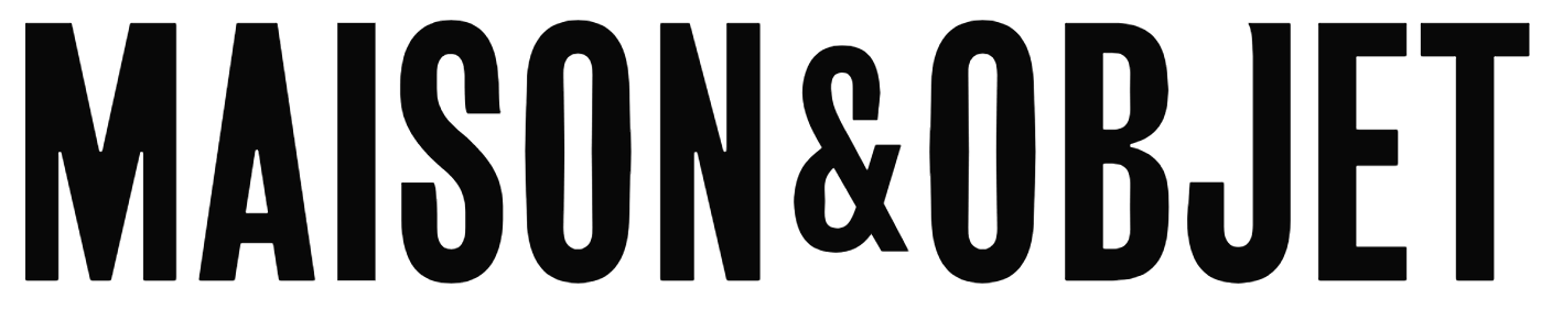 Maison&Objet | Decoration, design and lifestyle, your source of inspiration and novelties